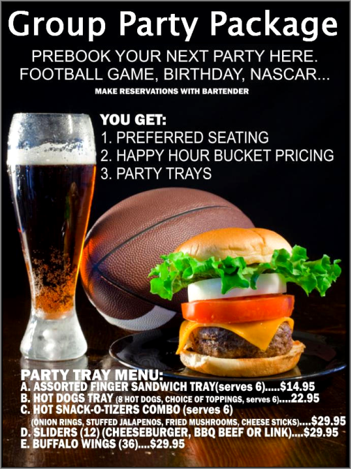 Prebook Your Next Party With Our Group Party Package & Get Preferred Seating, Happy Hour Bucket Pricing and Party Trays - Great for Birthdays, Sports Events, etc.